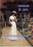 Familiengeheimnis: Historischer Roman