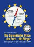 Die Europäische Union - der Euro - die Bürger