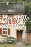 Eifel-Trilogie / Die Stille im Dorf