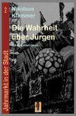 Jahrmarkt in der Stadt / Die Wahrheit über Jürgen