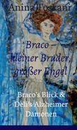 Braco – kleiner Bruder, großer Engel