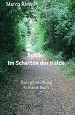 Suttler - Im Schatten der Halde