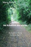 Suttler - Im Schatten der Halde (Suttler & Bast 1)
