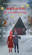 Weihnachten: Die verzauberten Vögel