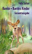 """Bambi + Bambis Kinder: Ungekürzte """"Bambi""""-Gesamtausgabe"""