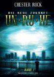 Die neue Zukunft – Band 1 – Unruhe