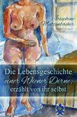 Die Lebensgeschichte einer Wiener Dirne