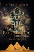 Die Falkenburg-Chroniken: Der Ägyptologe