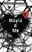 Mayla & Mo - Einmal Unendlichkeit und zurück
