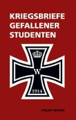 Kriegsbriefe gefallener Studenten