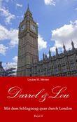 Darrel & Lou - Mit dem Schlagzeug quer durch London