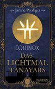 Equinox: Das Lichtmal Tanayars