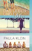 """Das Leben und wir (""""Das Leben  und ... - Reihe"""")"""