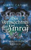 Das Vermächtnis der Sinraj: Die vergessenen Brüder