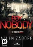 Boy Nobody: Ich bin dein Freund. Ich bin dein Mörder.