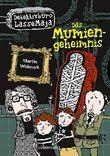 Das Mumiengeheimnis: Detektivbüro LasseMaja Bd. 2