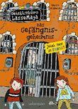 Das Gefängnisgeheimnis: Detektivbüro LasseMaja Bd. 24 (Detektivbücro LasseMaja)