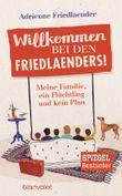 Willkommen bei den Friedlaenders!
