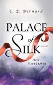 Palace of Silk - Die Verräterin