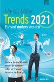 Trends 2021 - Es wird anders werden