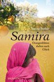 Samira - Orangenblüten duften nach Glück