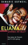 Eliana - Samba im Blut