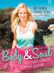 Body & Soul - gesunder Körper, starker Glaube