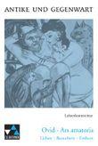 Ovid, Ars amatoria. Lieben - Bezaubern - Erobern