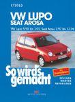 VW Lupo 9/98 bis 3/05 - Seat Arosa 3/97 bis 12/04