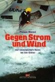Gegen Strom und Wind