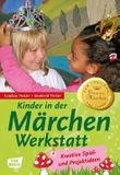 Kinder in der Märchenwerkstatt