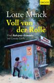 Voll von der Rolle: Eine Ruhrpott-Krimödie mit Loretta Luchs