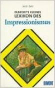 DuMonts kleines Lexikon des Impressionismus