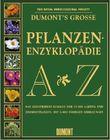 DuMont's Grosse Pflanzen-Enzyklopädie A-Z, 2 Bde.
