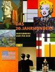 Das 20. Jahrhundert, Meisterwerke Jahr für Jahr