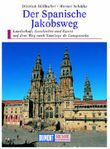 DuMont Kunst-Reiseführer Der Spanische Jakobsweg