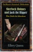 Sherlock Holmes und Jack the Ripper. Eine Studie des Schreckens.