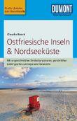 DuMont Reise-Taschenbuch Reiseführer Ostfriesische Inseln & Nordseeküste