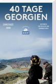 40 Tage Georgien (DuMont Reiseabenteuer)
