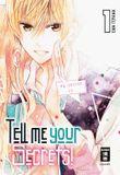 Tell me your Secrets! 01