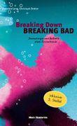 Breaking Down BREAKING BAD