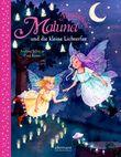 Maluna Mondschein und die kleine Lichterfee