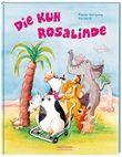 Die Kuh Rosalinde