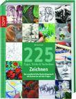 225 Tipps, Tricks & Techniken Zeichnen