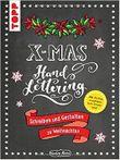 Handlettering X-Mas. Schreiben und Gestalten zu Weihnachten