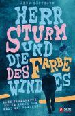 Herr Sturm und die Farbe des Windes: Eine fabelhafte Reise in die Welt des Glaubens