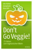 Don't Go Veggie!