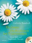 Heilsame Meditationen bei Depressionen