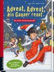 Advent, Advent, ein Gauner rennt: Krimi-Adventskalender-Buch