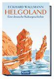 Helgoland- Eine deutsche Kulturgeschichte
